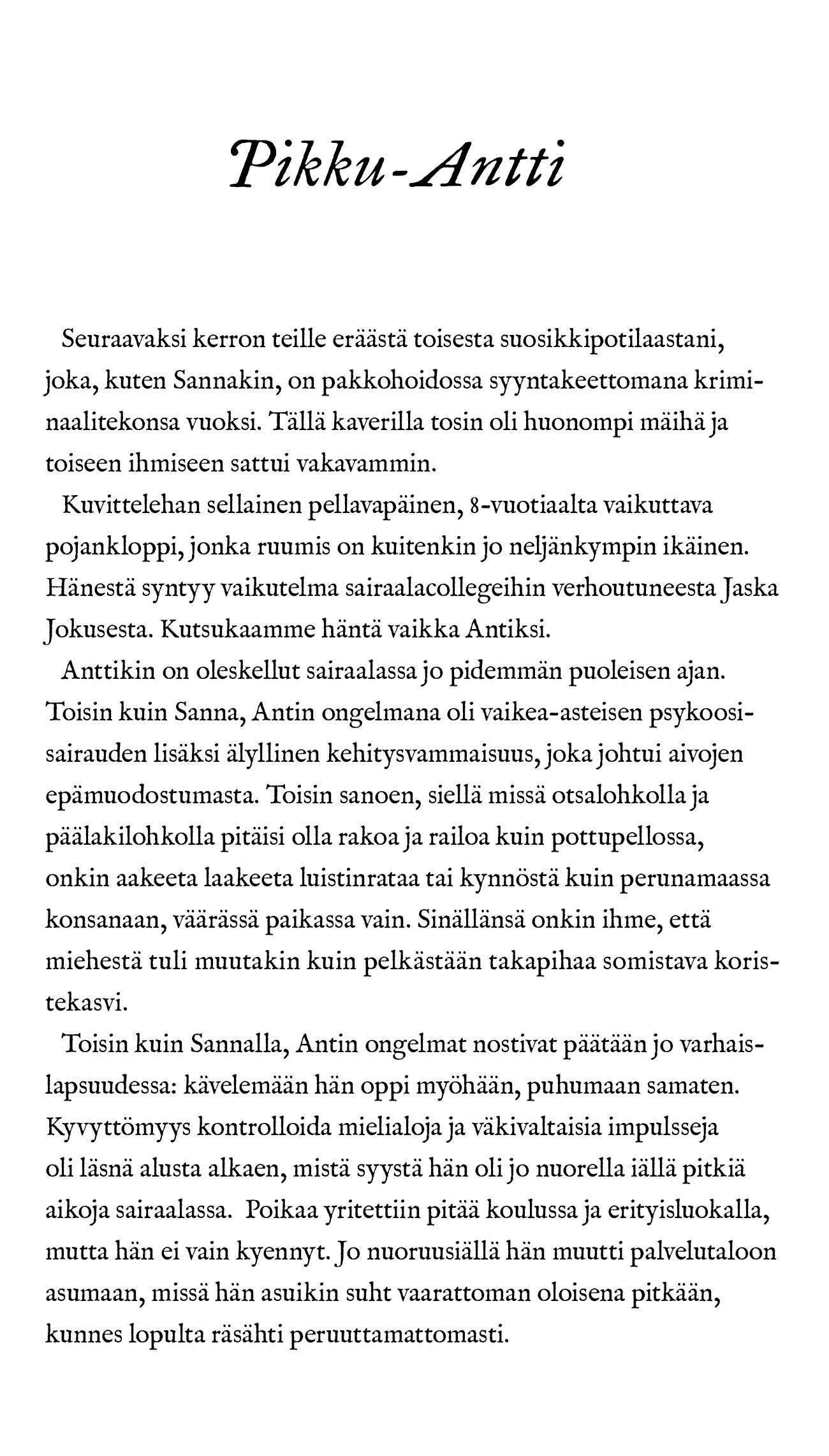 PikkuAntti Raskaan sarjan psykiatriaa sivu
