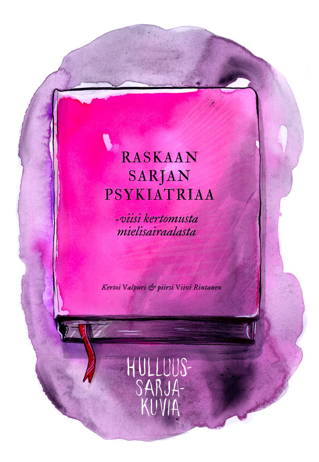 Raskaan-sarjan-psykiatriaa-isompi-kirjan-kansi-ilman-tekstiä-more-vibrance